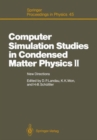 Image for Computer Simulation Studies in Condensed Matter Physics : 2nd Workshop Proceedings