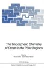 Image for The Tropospheric Chemistry of Ozone in the Polar Regions : Proceedings of the NATO Advanced Research Workshop on the Tropospheric Chemistry of Ozone in the Polar Regions Held at Wolfville, Nova Scotia