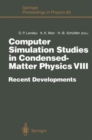 Image for Computer Simulation Studies in Condensed-Matter Physics VIII : Recent Developments Proceedings of the Eighth Workshop Athens, GA, USA, February 20-24, 1995