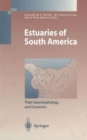Image for Estuaries of South America : Their Geomorphology and Dynamics