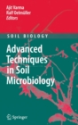 Image for Advanced Techniques in Soil Microbiology