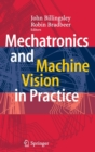 Image for Mechatronics and machine vision in practice