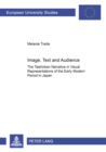 """Image for Image, Text and Audience : The """"Taishokan"""" Narrative in Visual Representations of the Early Modern Period in Japan"""