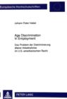 Image for Age Discrimination In Employment : Das Problem der Diskriminierung aelterer Arbeitnehmer im U.S.-amerikanischen Recht