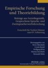 Image for Empirische Forschung und Theoriebildung : Beitraege aus Soziolinguistik, Gesprochene-Sprache- und Zweitspracherwerbsforschung. Festschrift fuer Norbert Dittmar zum 65. Geburtstag