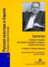 Image for Sankirtos- Studies in Russian and Eastern European Literature, Society and Culture : In Honor of Tomas Venclova