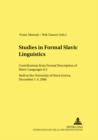 Image for Studies in Formal Slavic Linguistics : Contributions from Formal Description of Slavic Languages 6.5 Held at the University of Nova Gorica, December 1-3, 2006