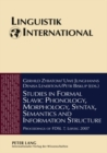 Image for Studies in Formal Slavic Phonology, Morphology, Syntax, Semantics and Information Structure : Proceedings of FDSL 7, Leipzig 2007