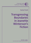 Image for Transgressing boundaries in Jeanette Winterson's fiction