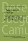 """Image for Deseos, juegos, camuflaje : Los estudios de genero y """"queer"""" y las literaturas hispanicas - de la Edad Media a la Ilustracion"""