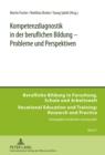 Image for Kompetenzdiagnostik in Der Beruflichen Bildung - Probleme Und Perspektiven