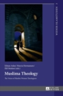 Image for Muslima Theology : The Voices of Muslim Women Theologians