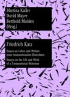 Image for Friedrich Katz : Essays zu Leben und Wirken eines transnationalen Historikers - Essays on the Life and Work of a Transnational Historian