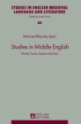 Image for Studies in Middle English : Words, Forms, Senses and Texts
