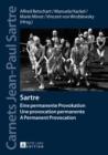 Image for Sartre : Eine permanente Provokation- Une provocation permanente- A Permanent Provocation