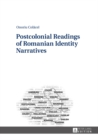 Image for Postcolonial readings of Romanian identity narratives