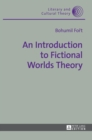 Image for An introduction to fictional worlds theory