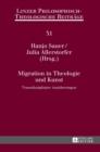 Image for Migration in Theologie und Kunst; Transdisziplinare Annaherungen