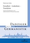 Image for Fremdheit - Gedaechtnis - Translation: Interpretationskategorien einer kulturorientierten Literaturwissenschaft