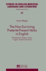 Image for The Non-Surviving Preterite-Present Verbs in English : The Demise of *dugan, munan, *-nugan, *thurfan, and unnan