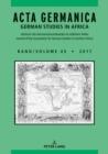 Image for Acta Germanica / Volume 45 • 2017: German Studies in Africa