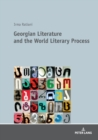Image for Georgian Literature and the World Literary Process