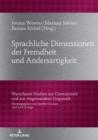 Image for Sprachliche Dimensionen der Fremdheit und Andersartigkeit