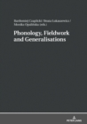 Image for Phonology, Fieldwork and Generalizations