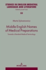 Image for Middle English Names of Medical Preparations : Towards a Standard Medical Terminology