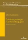 Image for Education plurilingue et pratiques langagieres : Hommage a Christine Helot