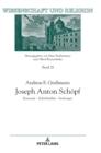 Image for Joseph Anton Schoepf; Kanonist - Schriftsteller - Seelsorger