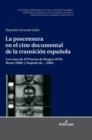"""Image for La Poscensura En El Cine Documental de la Transicion Espanola : Los Casos de """"el Proceso de Burgos"""" (1979), """"rocio"""" (1980) Y """"despues De..."""" (1981)"""