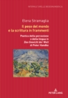 Image for Il peso del mondo e la scrittura in frammenti: Poetica della percezione e della lingua in (S0(BDas Gewicht der Welt(S1(B di Peter Handke