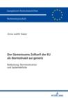 Image for Der Zolltarif der Europaeischen Union als Normativakt sui generis: Bedeutung, Normstruktur und Systemdefizite