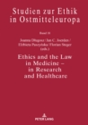 Image for Ethics and the Law in Medicine - in Research and Healthcare