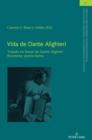 Image for Vida de Dante Alighieri; Tratado en honor de Dante Alighieri florentino, poeta ilustre