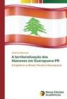 Image for A territorializacao dos libaneses em Guarapuava PR