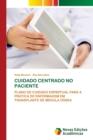 Image for Cuidado Centrado No Paciente
