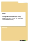 Image for Event-Marketing am Beispiel eines imagefoerdernden Events der Leuphana Universitat Luneburg