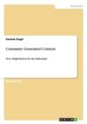 Image for Consumer Generated Content : Neue Moeglichkeiten fur das Marketing?!