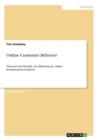 Image for Online Consumer Behavior : Theorien und Modelle zur Erklarung des Online- Konsumentenverhaltens