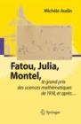 Image for Fatou, Julia, Montel,: le grand prix des sciences mathematiques de 1918, et apres...