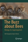Image for The buzz about bees  : biology of a superorganism