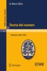 Image for Teoria dei numeri: Lectures given at a Summer School of the Centro Internazionale Matematico Estivo (C.I.M.E.) held in Varenna (Como), Italy, August 16-25, 1955 : 5