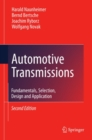 Image for Automotive transmissions: fundamentals, selection, design and application.