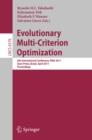 Image for Evolutionary multi-criterion optimization: 6th international conference, EMO 2011, Ouro Preto, Brazil April 5-8, 2011 : proceedings : 6576
