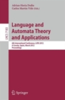 Image for Language and Automata Theory and Applications : 6th International Conference, LATA 2012, A Coruna, Spain, March 5-9, 2012, Proceedings