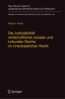 Image for Die Justiziabilitat wirtschaftlicher, sozialer und kultureller Rechte im innerstaatlichen Recht : 234