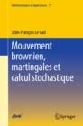 Image for Mouvement brownien, martingales et calcul stochastique : 71