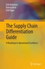 Image for The supply chain differentiation guide